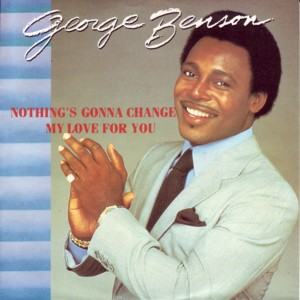Traduzione testo download Nothing's Gonna Change My Love For You - George Benson
