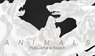 felix cartal keatch animals Felix Cartal ft. Keatch   Animals EP
