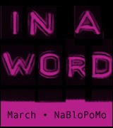 March NaBloPoMo