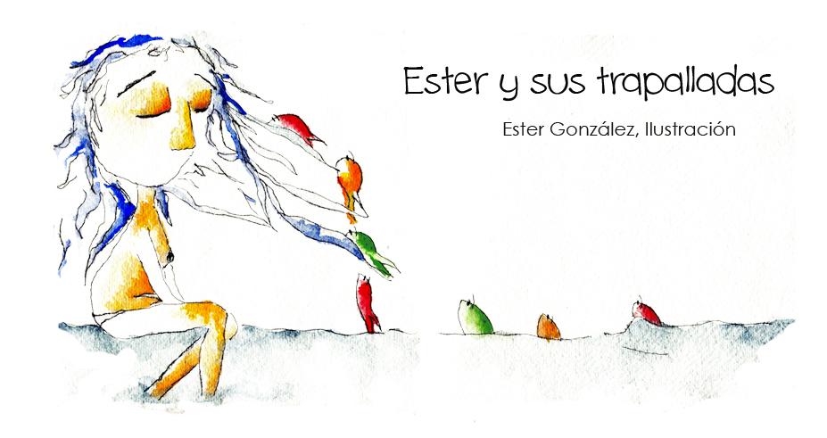Ester y sus trapalladas