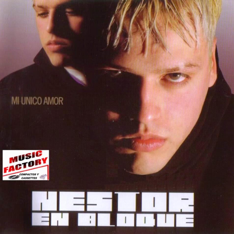 Nestor En Bloque - Mi Unico Amor (2004)