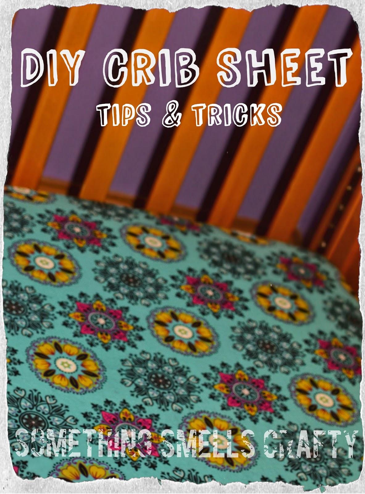something smells crafty diy crib sheet tips tricks. Black Bedroom Furniture Sets. Home Design Ideas
