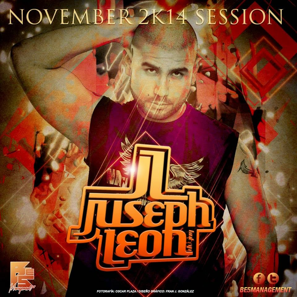 DJ Juseph León - NOVEMBER 2K14 SESSION