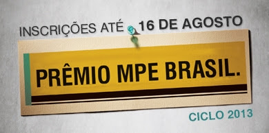Inscrições para o Prêmio MPE Brasil são prorrogadas até 16 de agosto