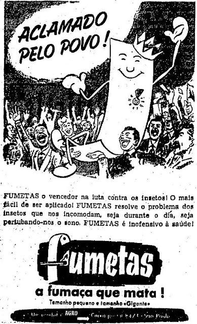 Propaganda do inseticida Fumetas. Uma fumaça para ser expelida em ambientes fechado. Diretamente de 1954.