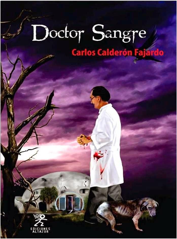 Doctor Sangre - Carlos Calderón Fajardo