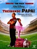 Assistir Treinando o Papai (2007) Online