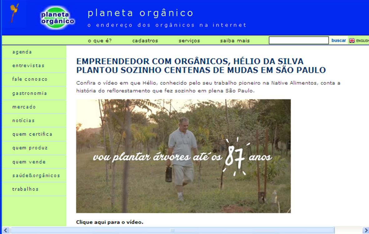 http://planetaorganico.com.br/site/index.php/reflorestamento-sp-helio-da-silva/