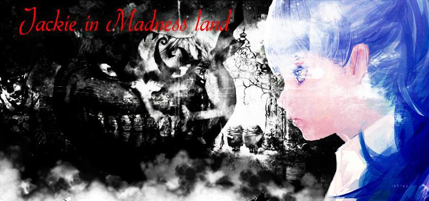 Jackie in Madnessland