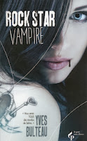 http://www.leslecturesdemylene.com/2013/09/rock-star-vampire-dyves-bulteau.html