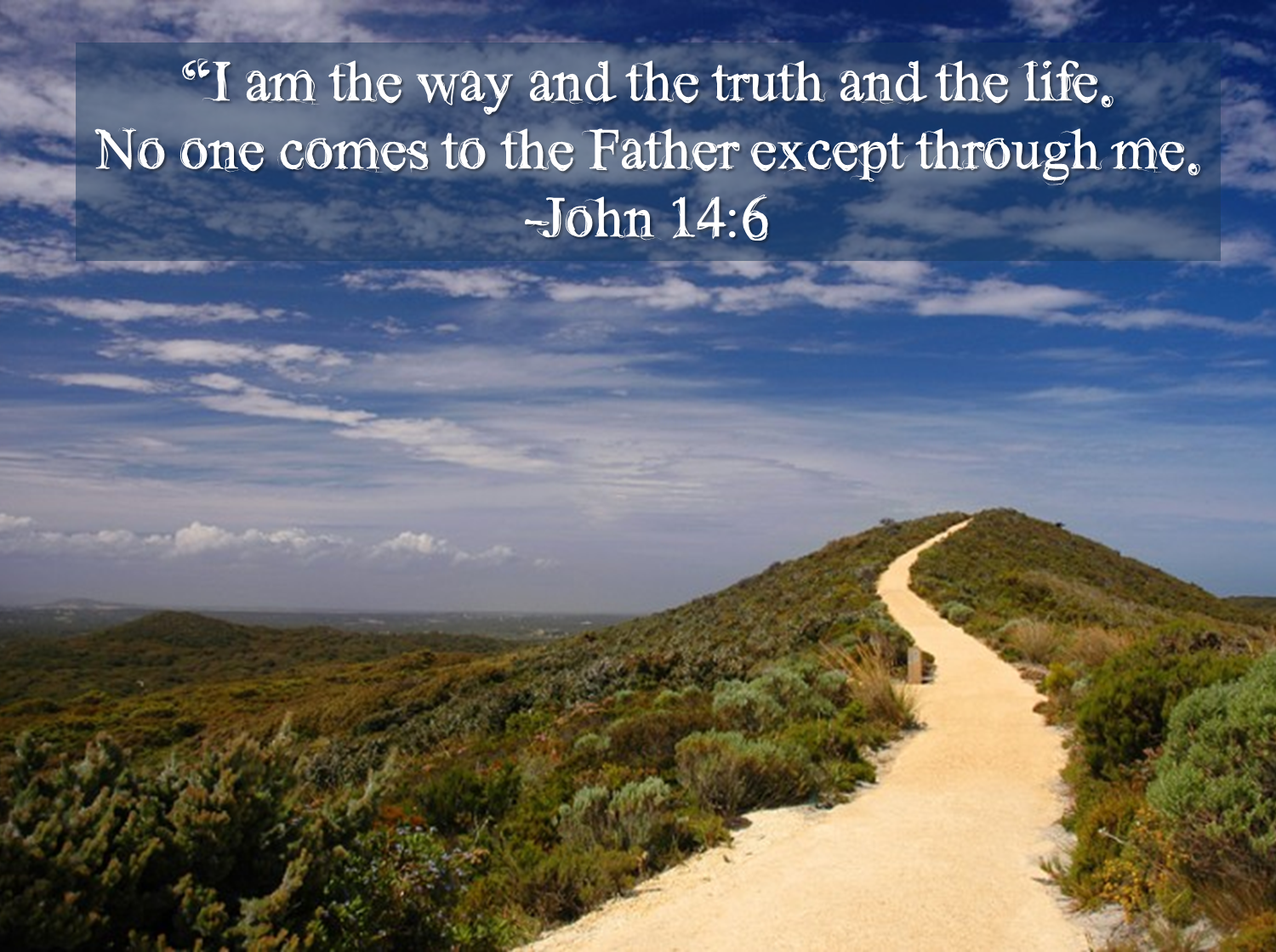 Bildergebnis für i am the way the truth and the life images