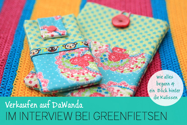 stitchydoo: Verkaufen auf DaWanda | Im Interview bei greenfietsen - wie alles begann und ein Blick hinter die Kulissen