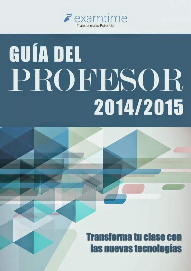 https://s3-eu-west-1.amazonaws.com/examtime-guides/Guia-del-Profesor-2014-2015-ExamTime.pdf