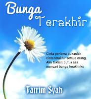 E-Novel 'BUNGA TERAKHIR'
