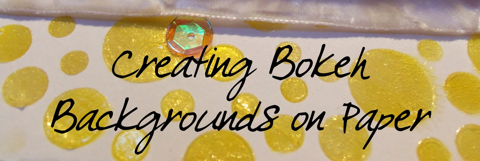 Creating Bokeh Backgrounds on Paper
