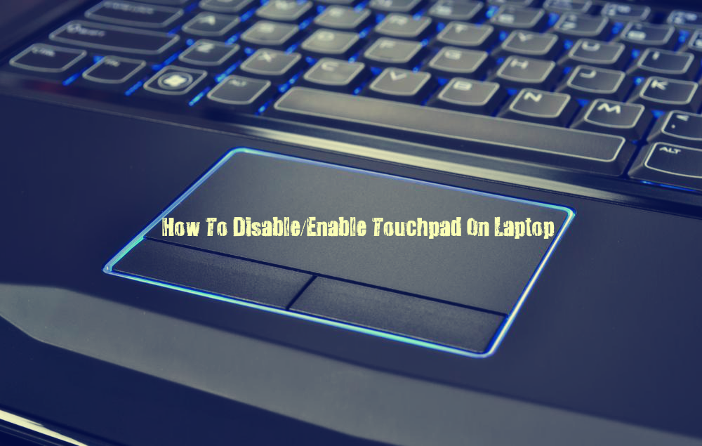how to clean laptop touchpad