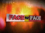 Face to Face March 13 2013 Episode Replay