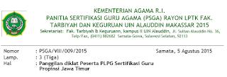 panggilan PLPG guru kemenag rayon UIN alaudin makassar untuk propinsi jawa timur tahun 2015