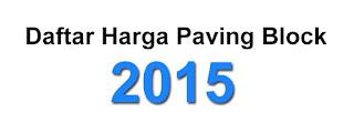 Harga Paving Block 2015