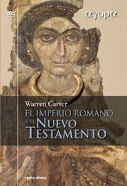 EL IMPERIO ROMANO Y EL NUEVO TESTAMENTO (GUÍA BÁSICA) - WARREN CARTER