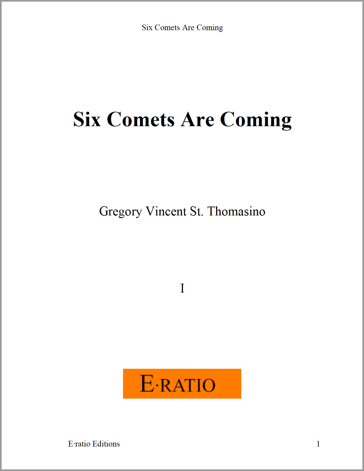Six Comets Are Coming