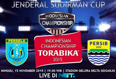 Persela vs Persib Piala Jenderal Sudirman 2015