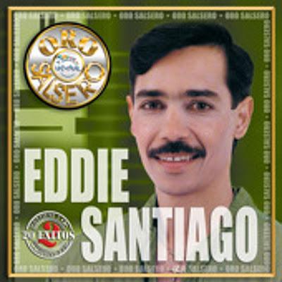 Salsa Latina Tropical: Eddie Santiago Oro Salsero