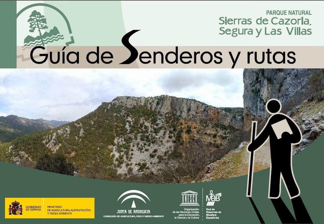 Guía de Senderos del Parque Natural Sierras de Cazorla, Segura y Las Villas