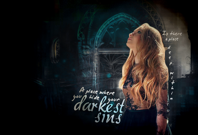 """""""Is there a place deep within, a place where you hide your darkest sins?"""" ~ Within Temptation"""