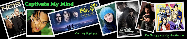 Captivate My Mind : Reviews on Anime, Movies, K-Drama, C-Drama, J-Dorama