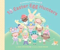 bookcover of 10 EASTER EGG HUNTERS : A Holiday Counting Book by Janet Schulmanook  By Janet Schulman