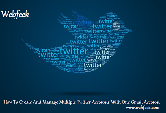 How To Create And Manage Multiple Twitter Accounts With One Gmail Account