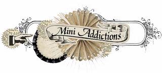 Mini Addictions