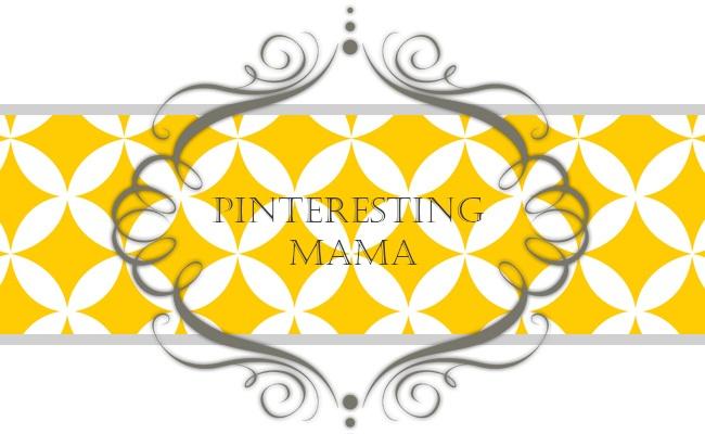 Pinteresting Mama