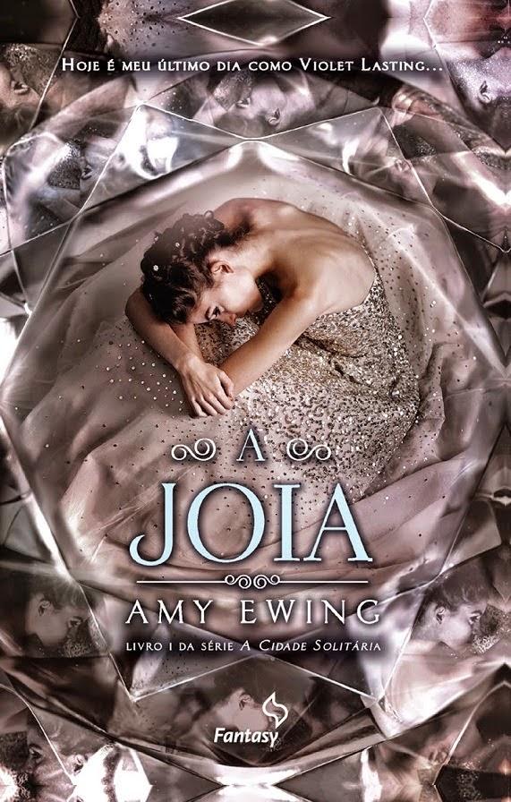 [Resenha] A joia | Amy Ewing  @EditoraLeYa