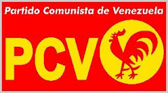 EN VENEZUELA SE VOTA POR LOS COMUNISTAS CON LA TARJETA DEL GALLO ROJO