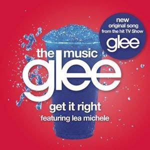 """Glee: Canciones Originales - """"Loser Like Me"""" y """"Get It Right"""" Get%2BIt%2BRight%2BSingle"""