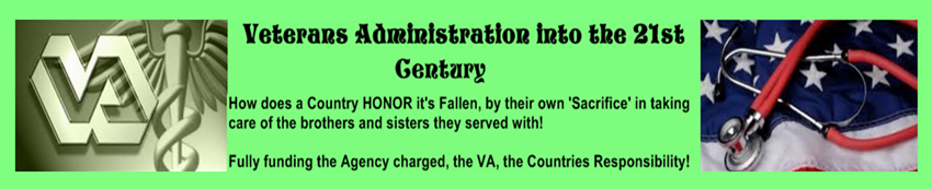 <b>Veterans Administration into the 21st</b> <center><b>Century</b></center>