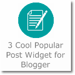 3 best Popular Post widget for Blogger