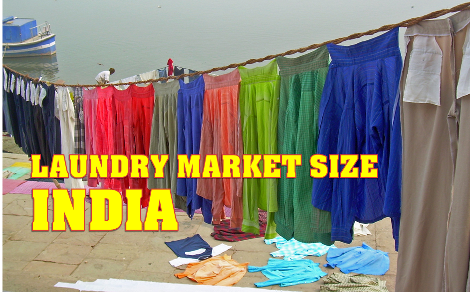 LAUNDRY MARKET SIZE INDIA 2014 2015