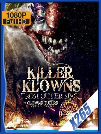 Killer Klowns from outer space (1988 ) x265 [1080p] [Latino] [GoogleDrive] [RangerRojo]