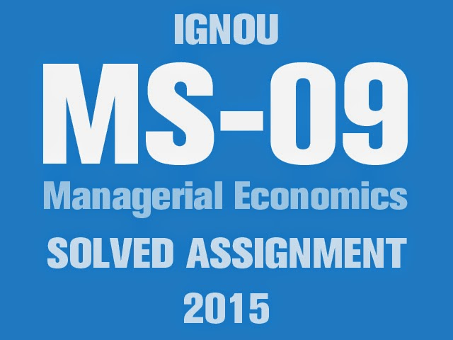 Download MS-09 Solved Assignment 2015