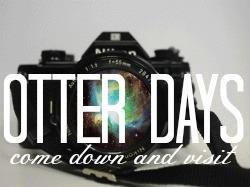 Otter Days
