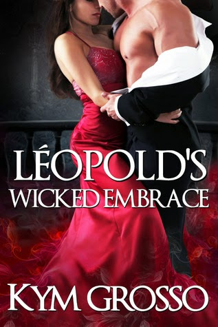https://www.goodreads.com/book/show/21844932-l-opold-s-wicked-embrace