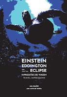 Ana Simões e Ana Matilde Sousa - Einstein, Eddington e o Eclipse