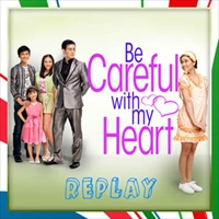 Be Careful With My Heart June 20, 2013...