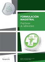 """Formulación Magistral. """"Prácticas de laboratorio"""". Disponible en Libreria Cilsa de Alicante."""
