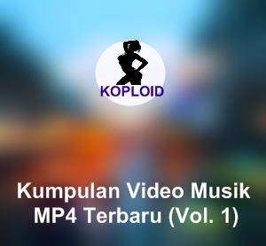 Kumpulan Video Musik MP4 Terbaru (Vol. 1)