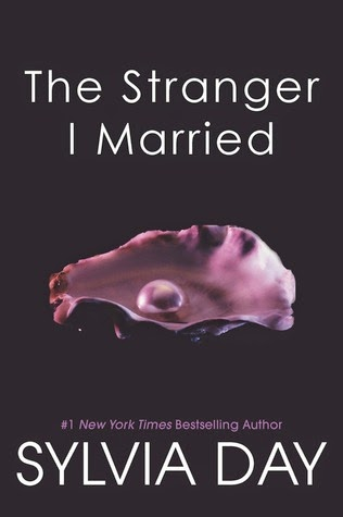 The Stranger I married | Sylvia Day | Book Cover