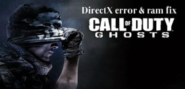 Call of duty ghosts directx error fixpatch skidrow